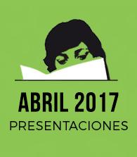 Abril de 2017: presentaciones