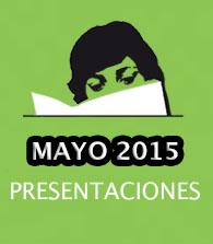 Mayo de 2015: presentaciones