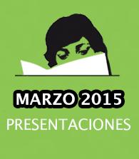 Marzo de 2015: presentaciones