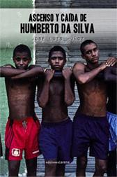 'Ascenso y caída de Humberto da Silva', José Luis Muñoz