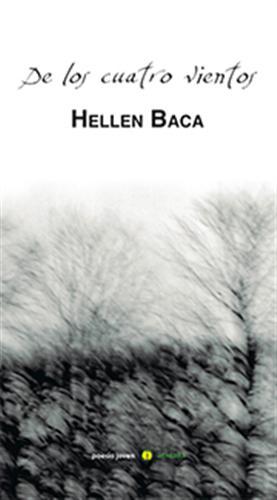 'De los cuatro vientos', Hellen Baca