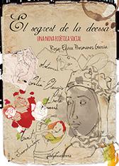 'El segrest de la deessa', Rosa Elvira Presmanes