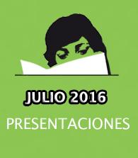 Julio de 2016: presentaciones