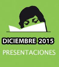 Diciembre de 2015: presentaciones